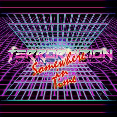Terrorvision -- Somewhere In Time [Electro/New Retro Wave