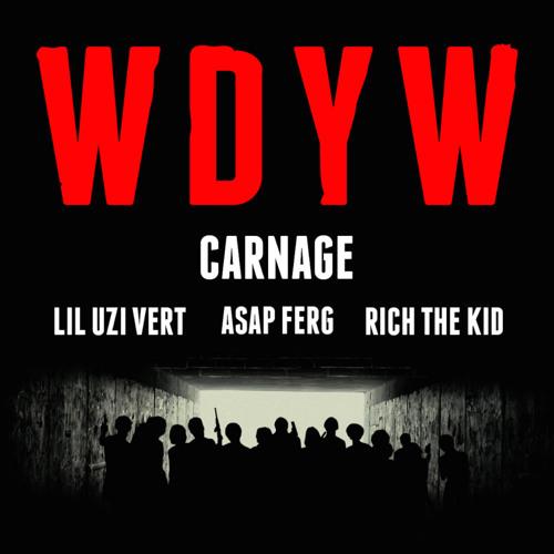 Carnage - WDYW(SAYMYNAME REMIX) : trap