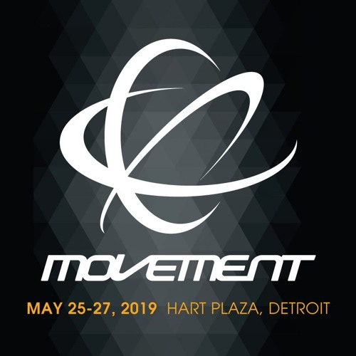 Movement 2019 Soundcloud Playlist : MovementDEMF