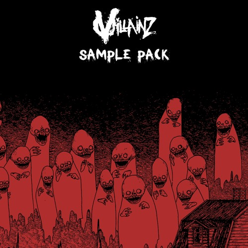 VILLAINZ SAMPLE PACK [FREE DOWNLOAD] : riddim