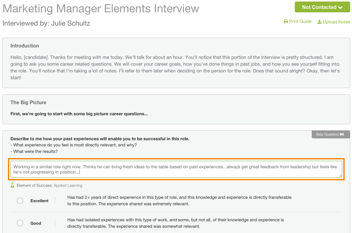how do i use the elements interview customer feedback for hireology once you start an interview for a candidate you cannot go back and edit the guide if you see a question you would prefer not to ask however we do give