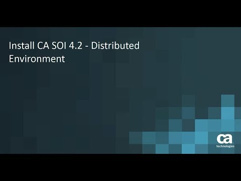 New Video | Install CA SOI 4.2 Distributed Environment