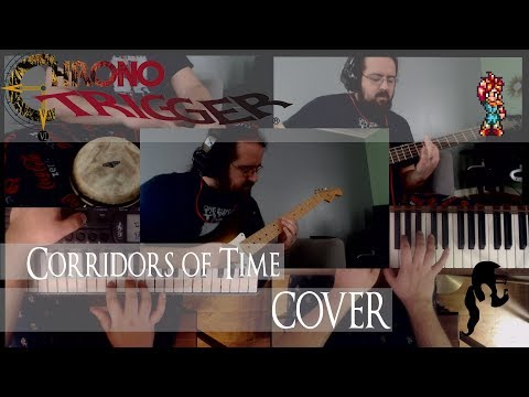 Corridors of Time Cover - Chrono Trigger : chronotrigger