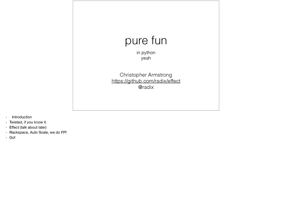 Purely Functional Programming in Python: Pure Fun